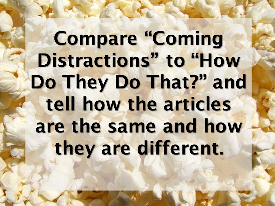 Compare Coming Distractions to How Do They Do That