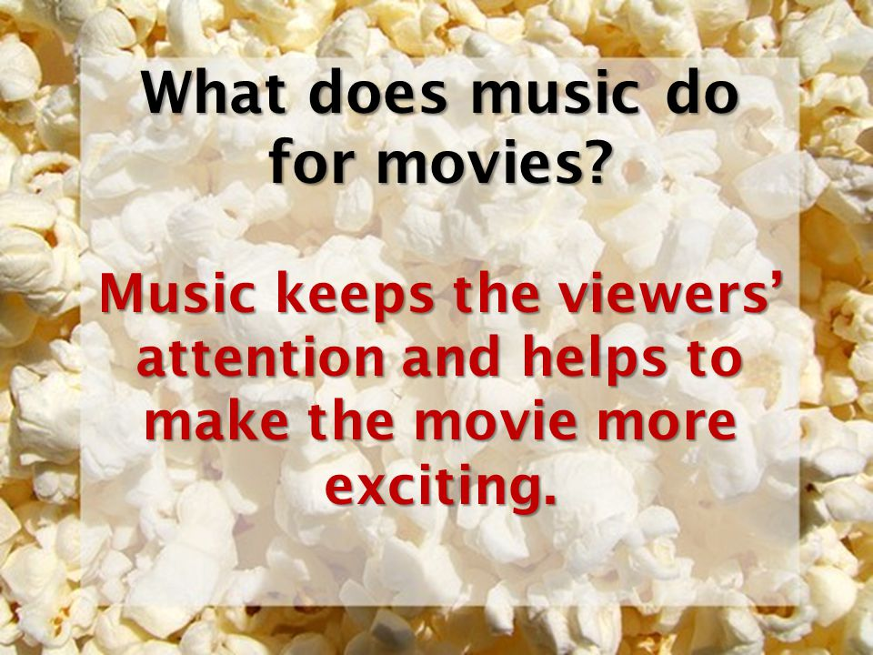 What does music do for movies