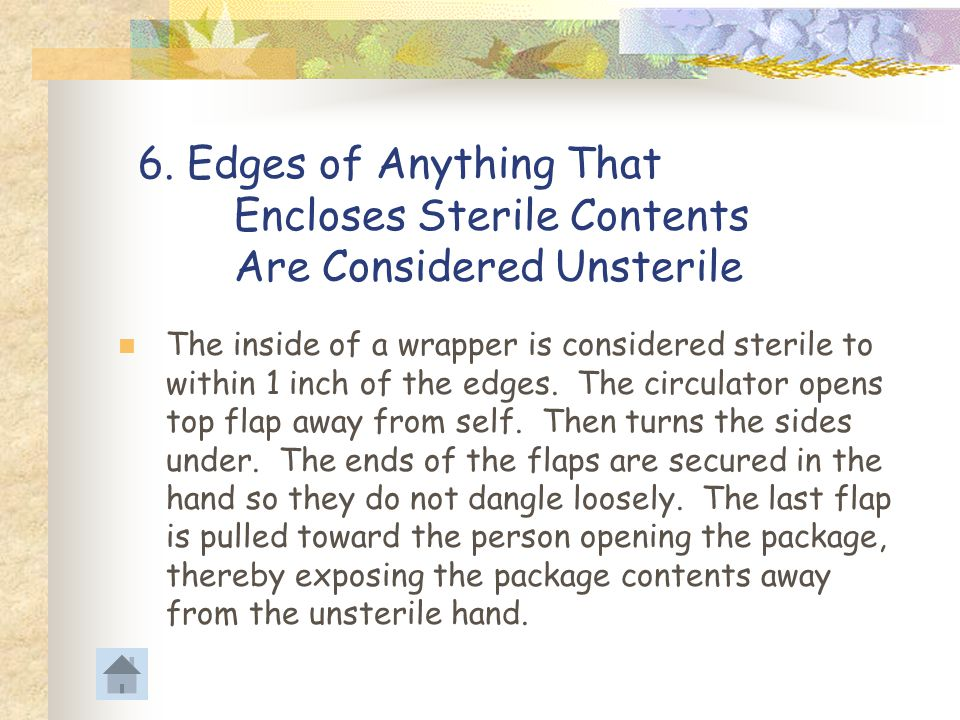 6. Edges of Anything That. Encloses Sterile Contents