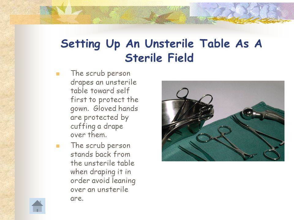 Setting Up An Unsterile Table As A Sterile Field
