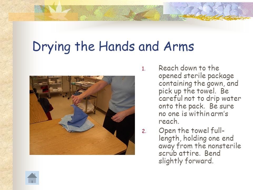 Drying the Hands and Arms