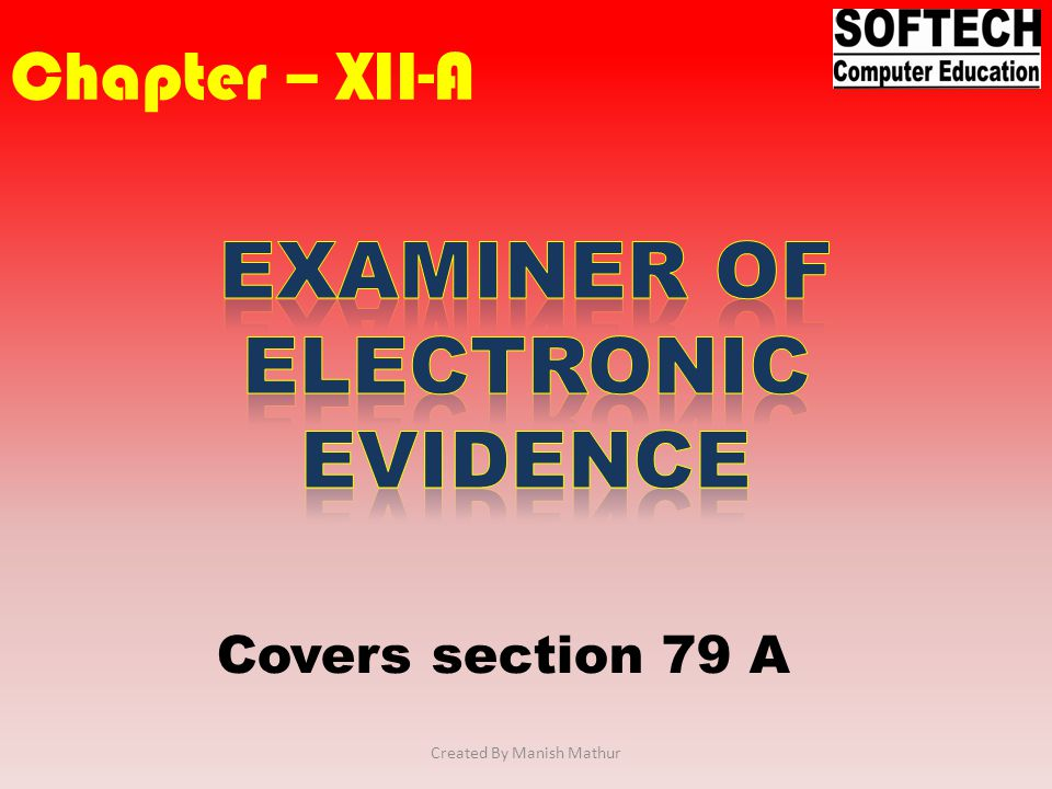 Examiner of Electronic Evidence