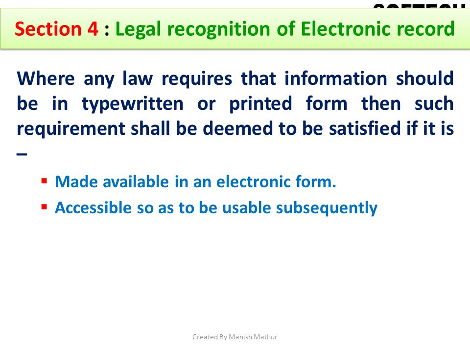 Section 4 : Legal recognition of Electronic record