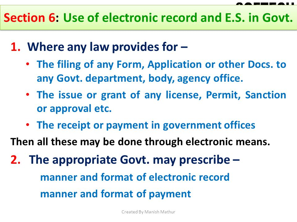 Section 6: Use of electronic record and E.S. in Govt.