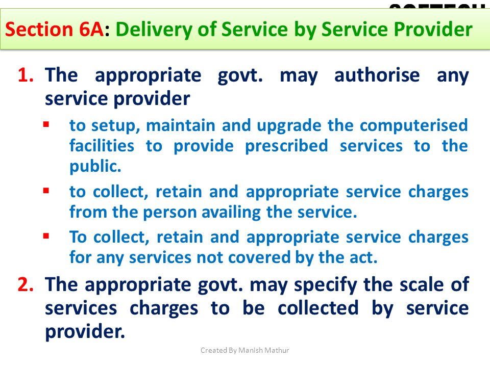 Section 6A: Delivery of Service by Service Provider