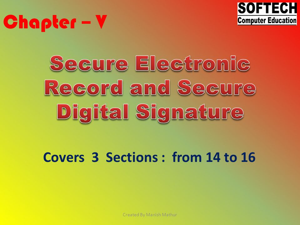 Secure Electronic Record and Secure Digital Signature