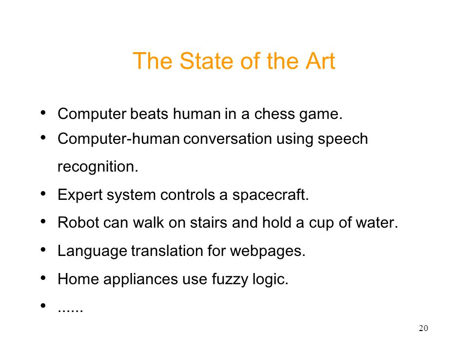The State of the Art Computer beats human in a chess game.
