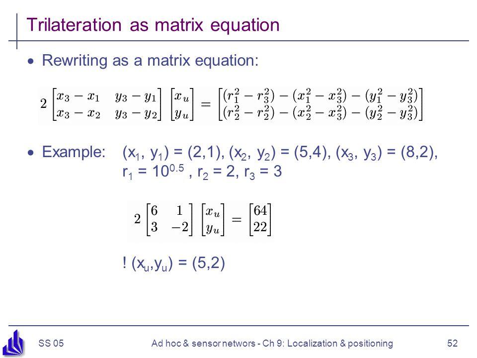 Trilateration as matrix equation
