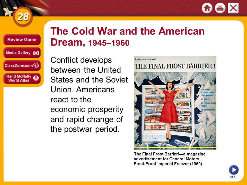 The Cold War and the American Dream, 1945–1960