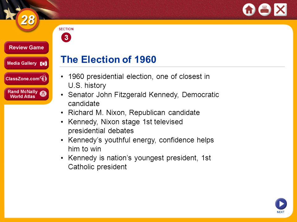 3 SECTION. The Election of 1960. • 1960 presidential election, one of closest in U.S. history.
