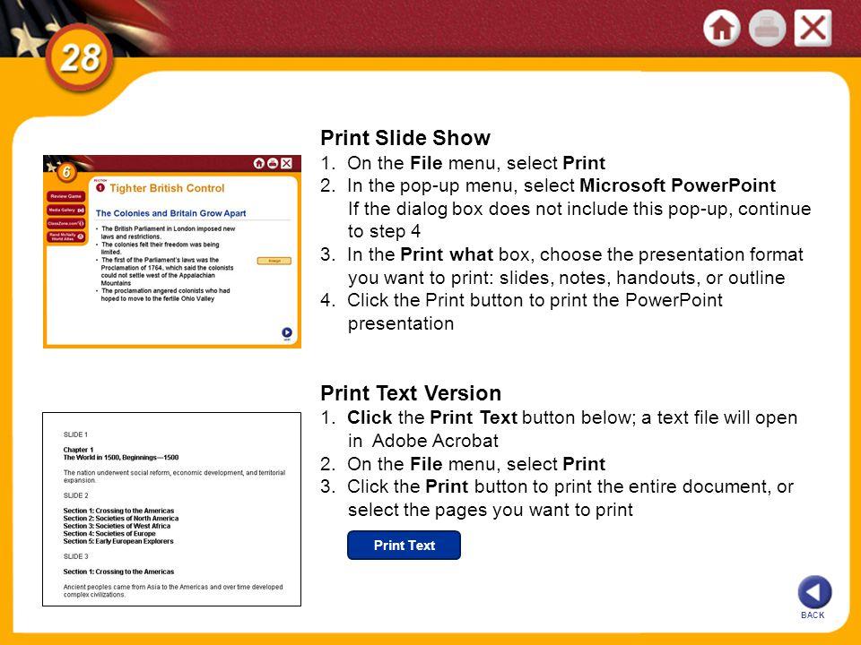 Print Slide Show Print Text Version 1. On the File menu, select Print