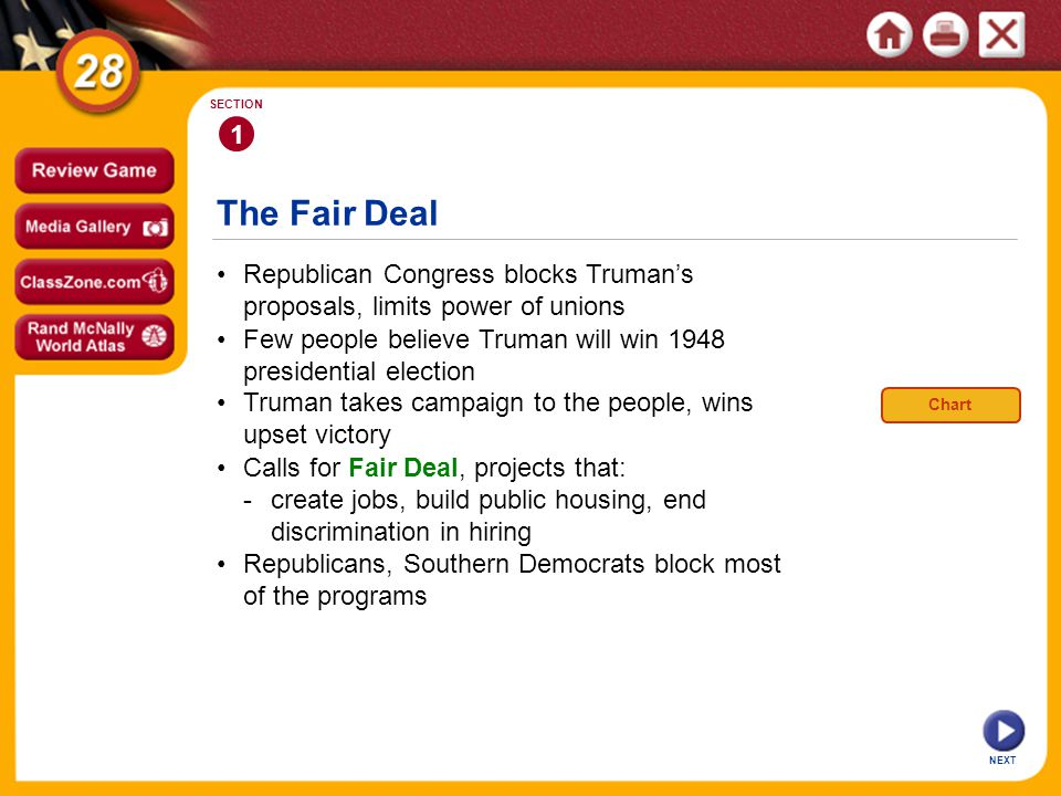 1 SECTION. The Fair Deal. • Republican Congress blocks Truman's proposals, limits power of unions.