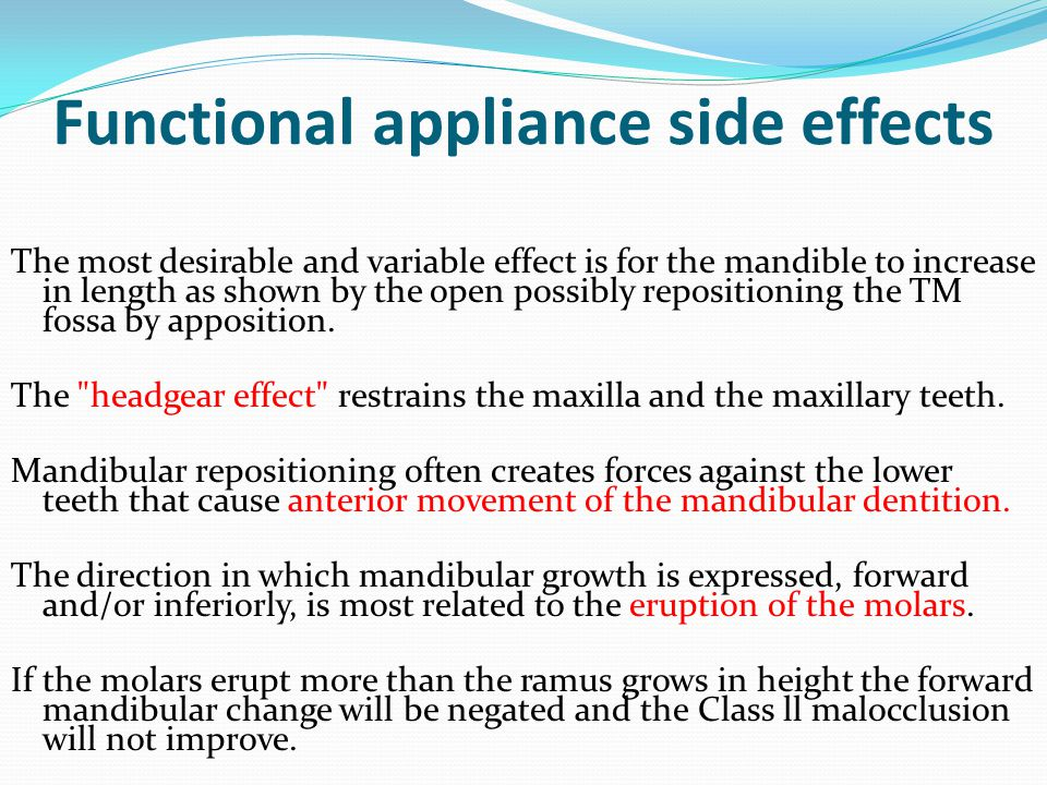 Functional appliance side effects