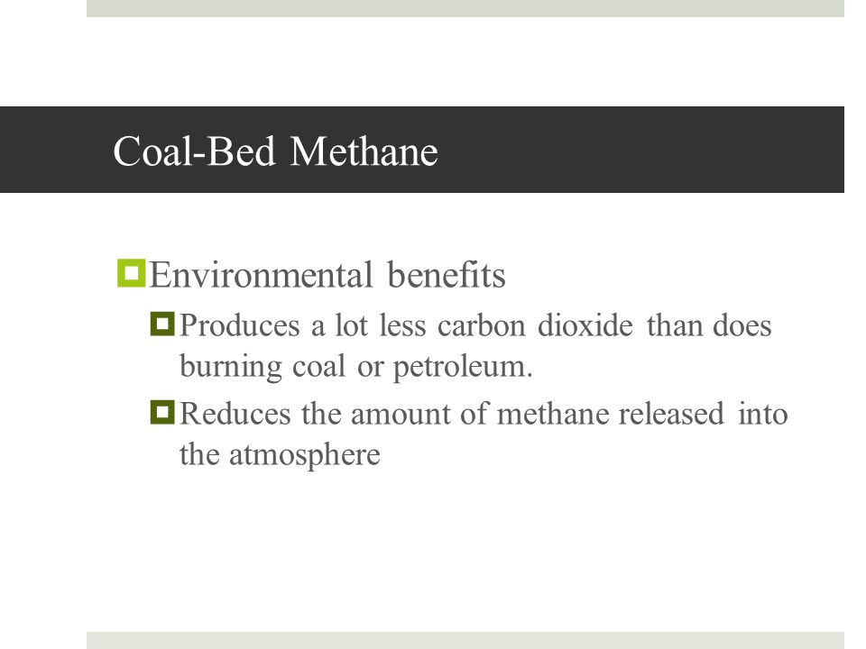 Coal-Bed Methane Environmental benefits
