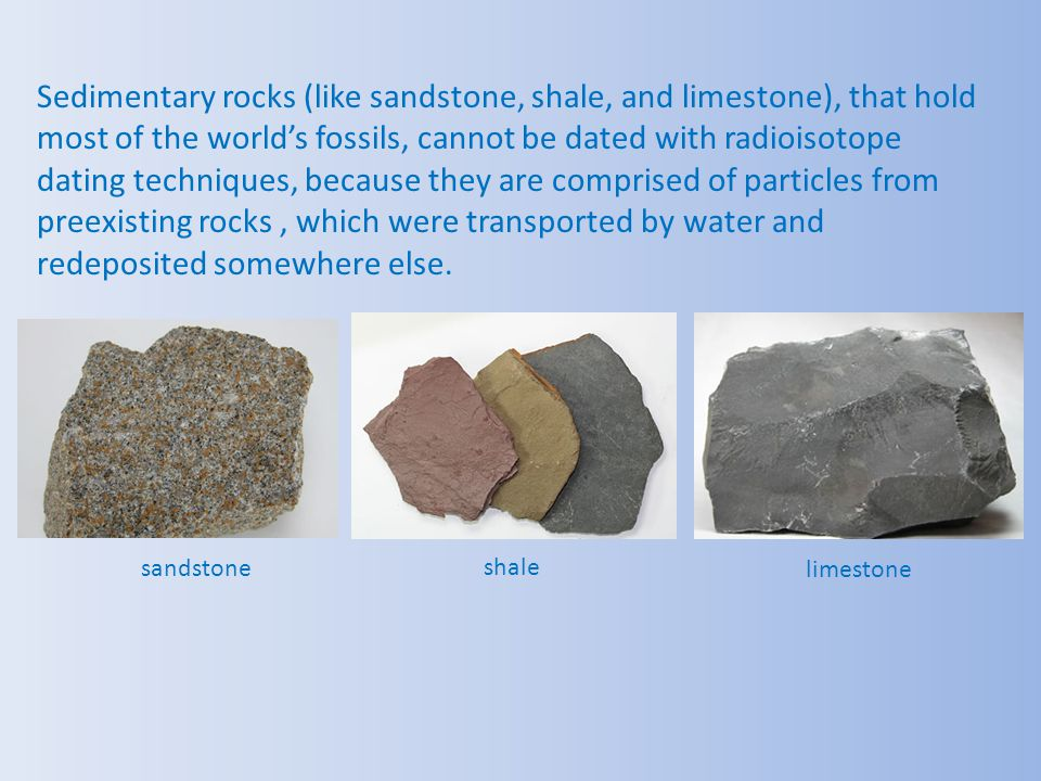Sedimentary rocks (like sandstone, shale, and limestone), that hold