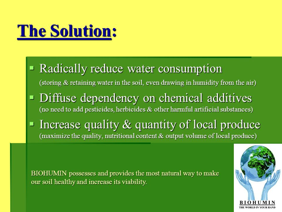 The Solution: Radically reduce water consumption