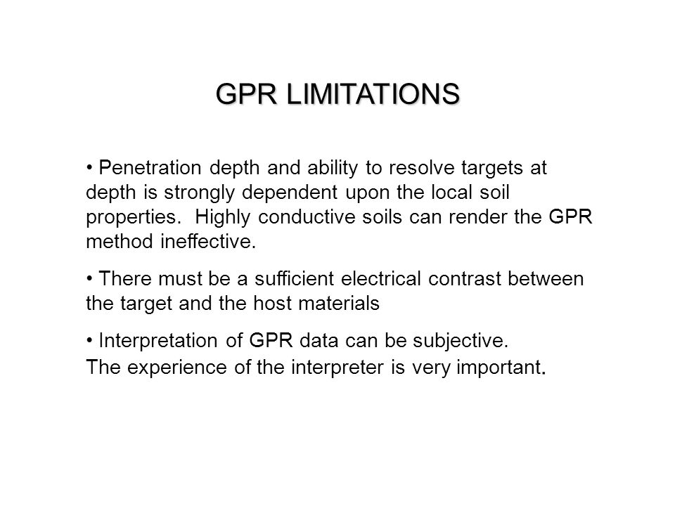 GPR LIMITATIONS