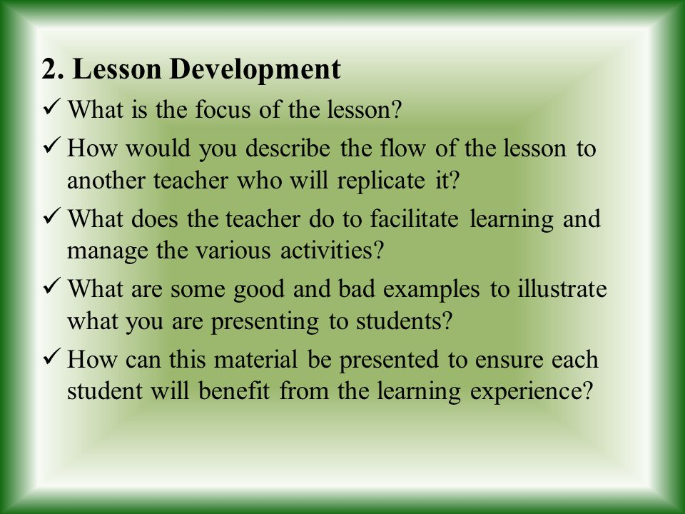 2. Lesson Development What is the focus of the lesson