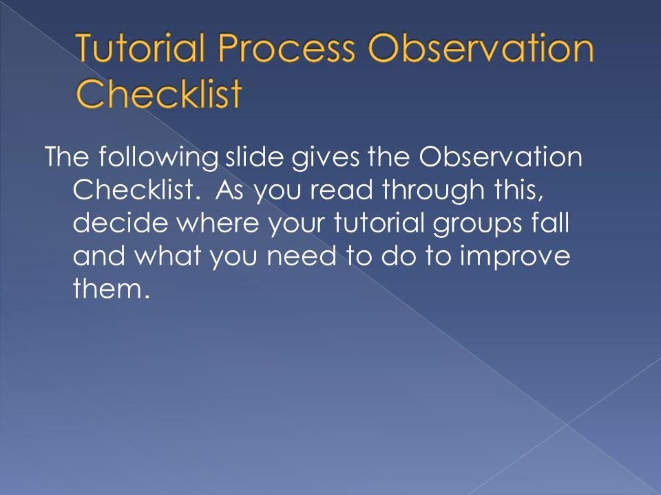 Tutorial Process Observation Checklist