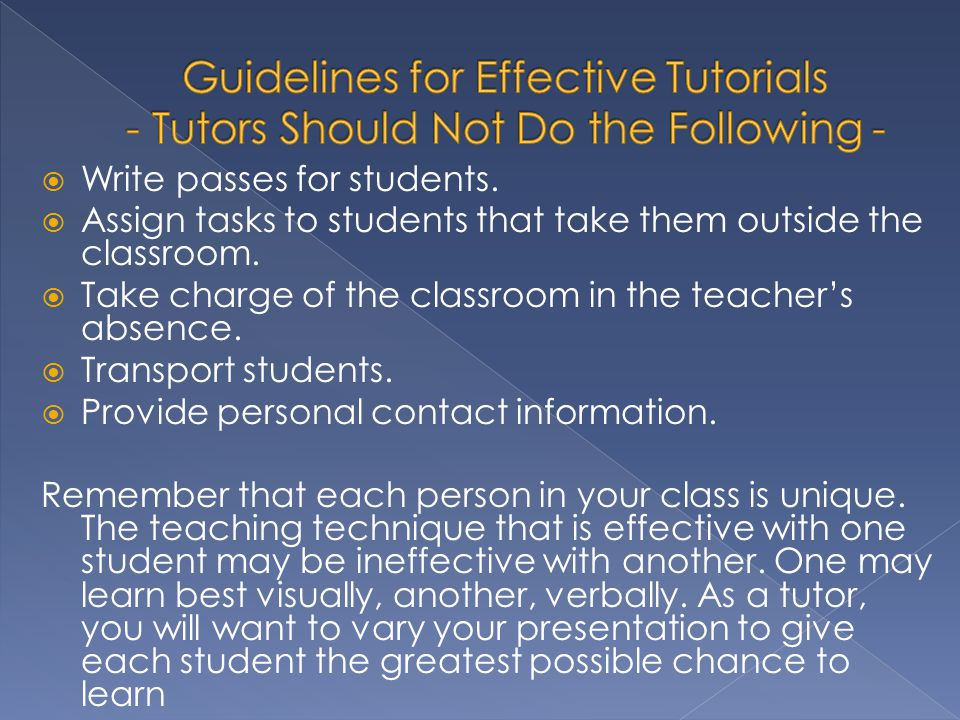 Guidelines for Effective Tutorials - Tutors Should Not Do the Following -
