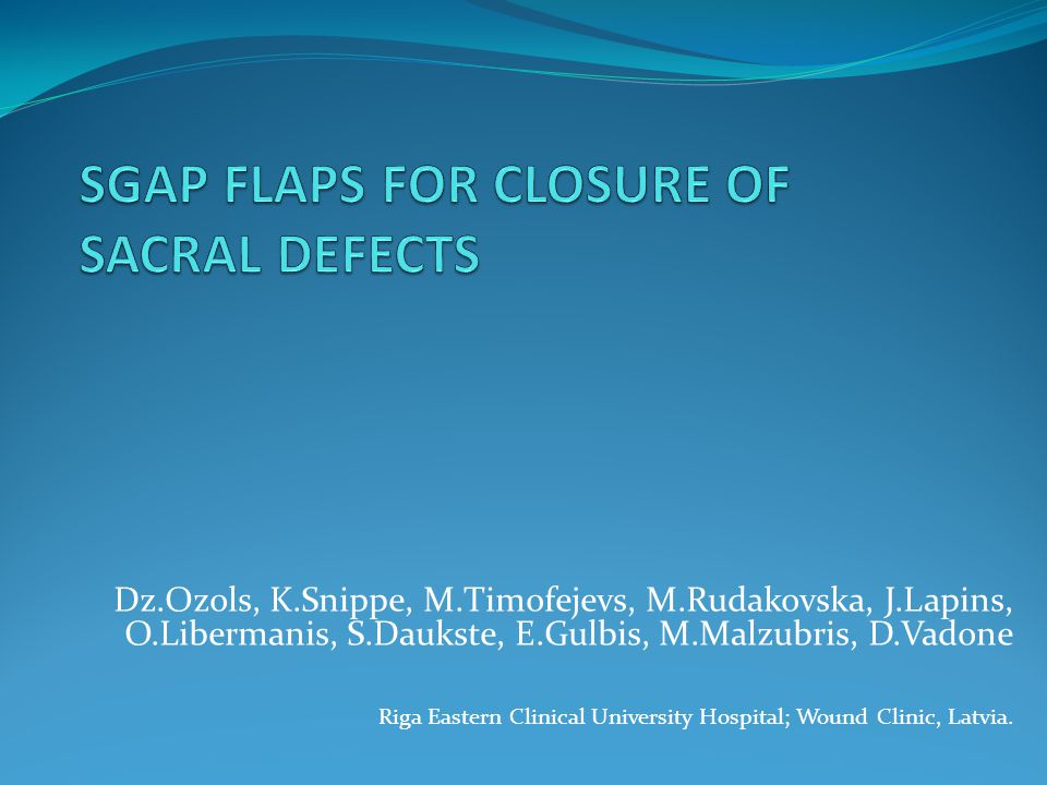 SGAP FLAPS FOR CLOSURE OF SACRAL DEFECTS