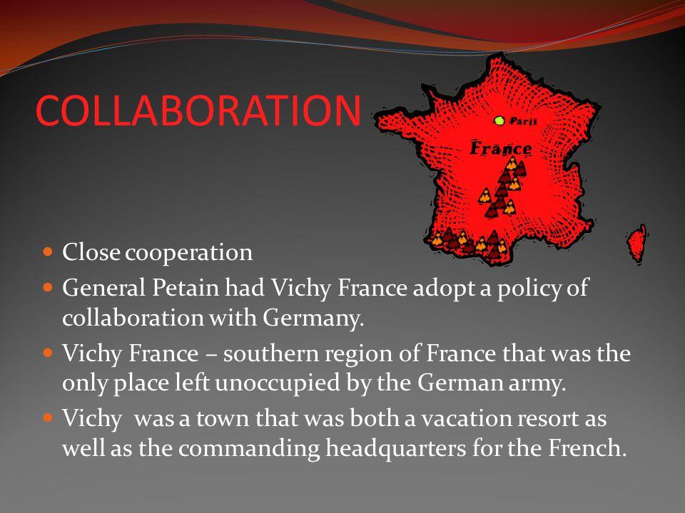 COLLABORATION Close cooperation