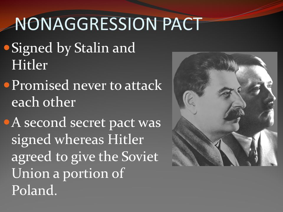 NONAGGRESSION PACT Signed by Stalin and Hitler