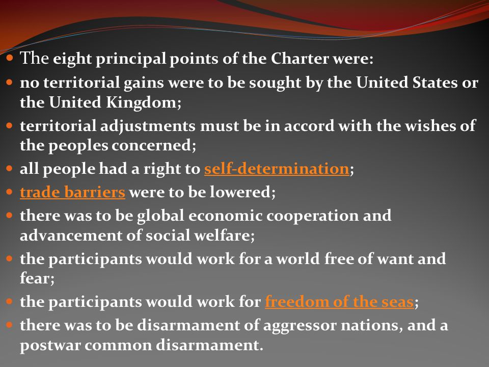 The eight principal points of the Charter were: