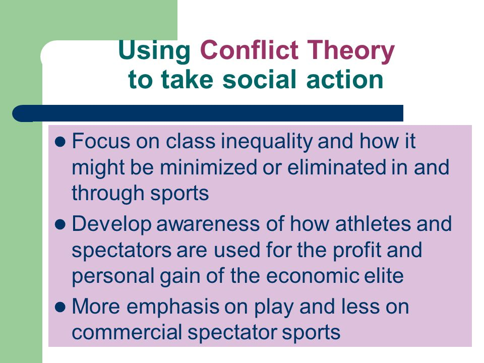 Using Conflict Theory to take social action