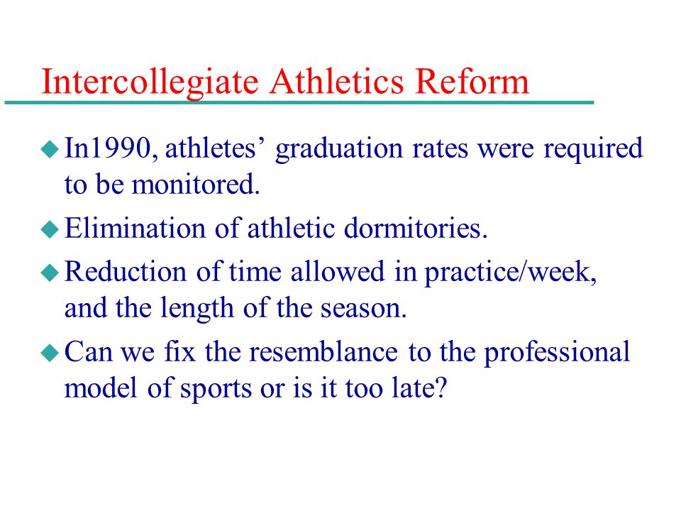 Intercollegiate Athletics Reform