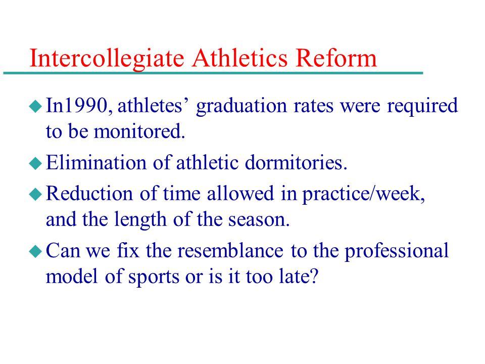 Intercollegiate Athletics Reform
