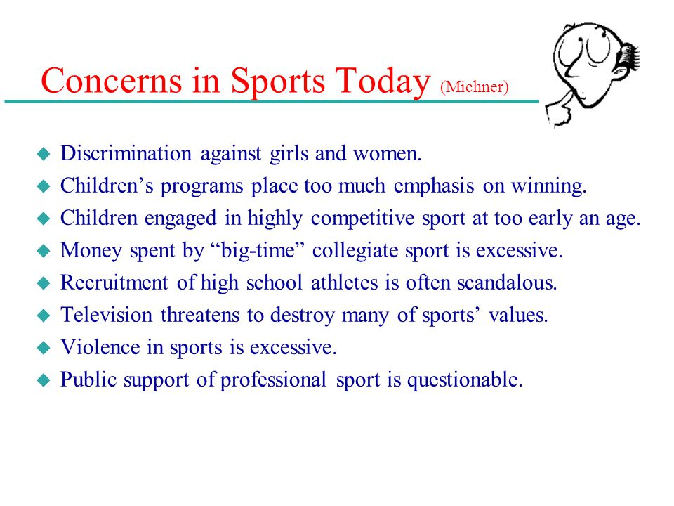Concerns in Sports Today (Michner)