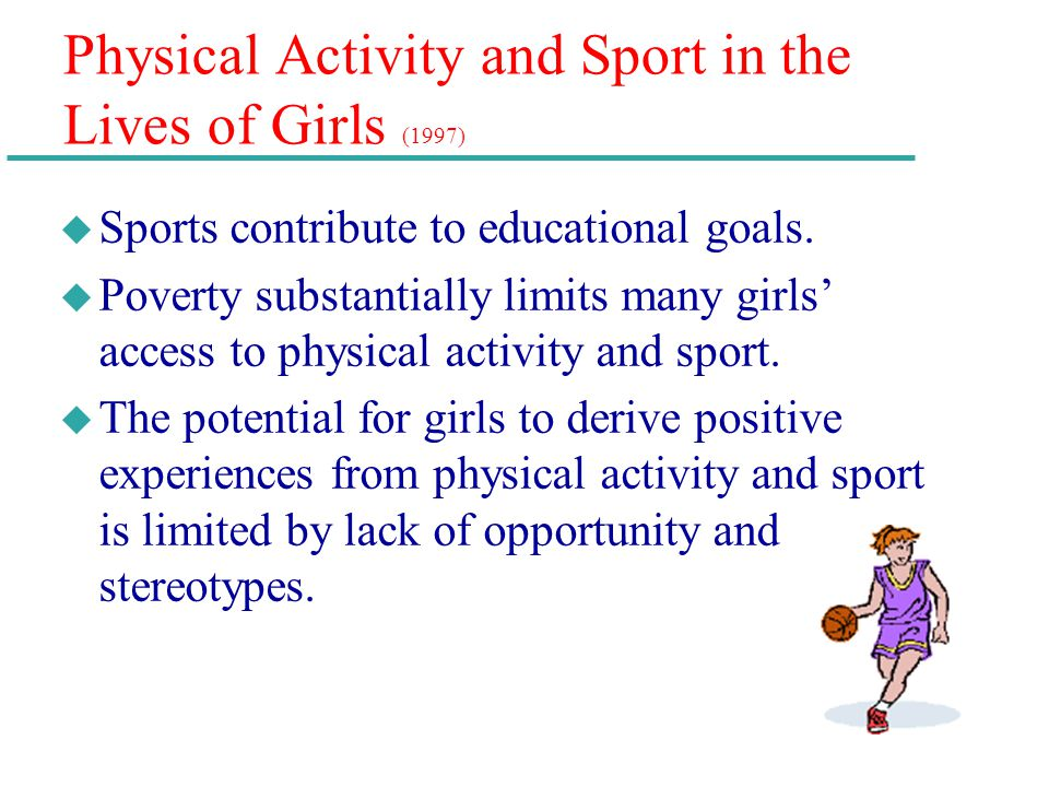 Physical Activity and Sport in the Lives of Girls (1997)