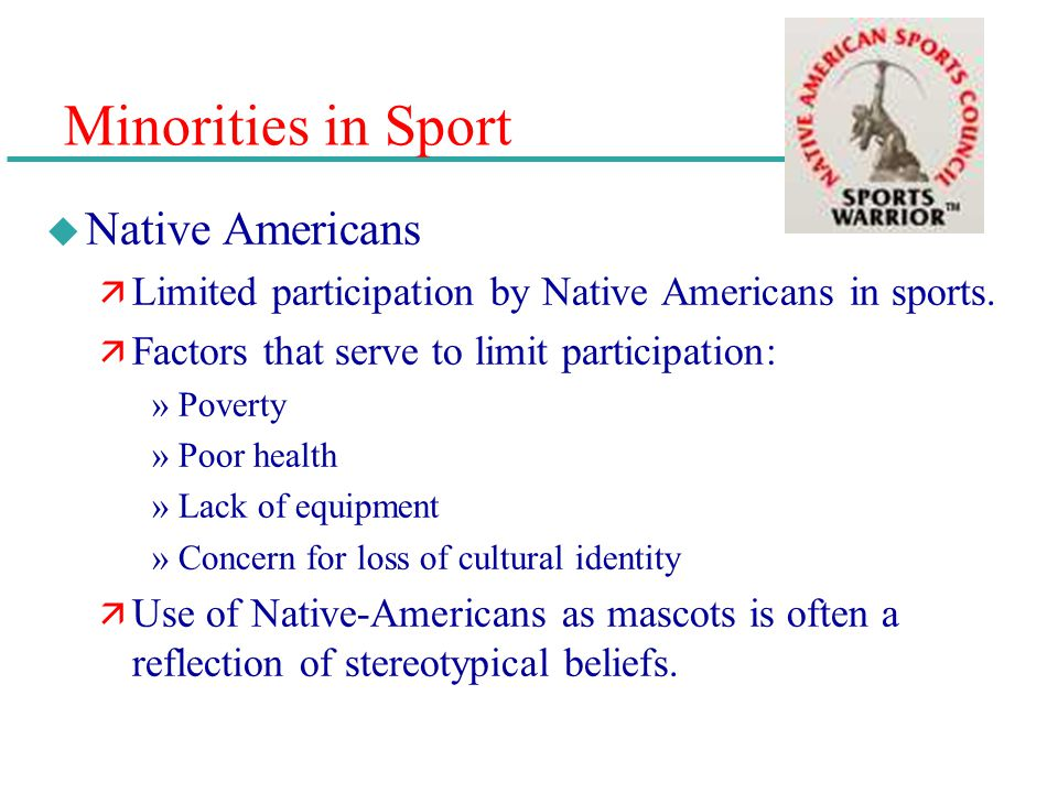 Minorities in Sport Native Americans
