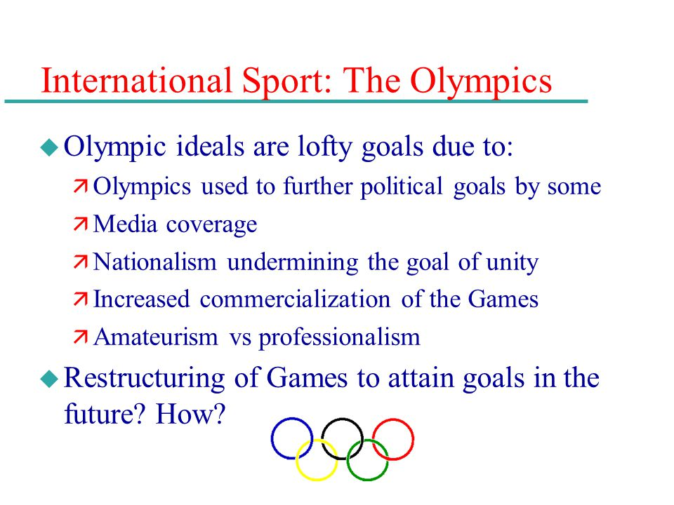 International Sport: The Olympics