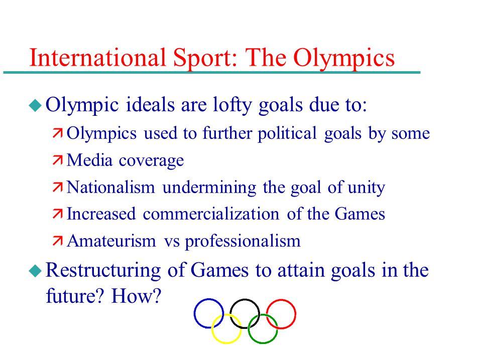 International Sport: The Olympics