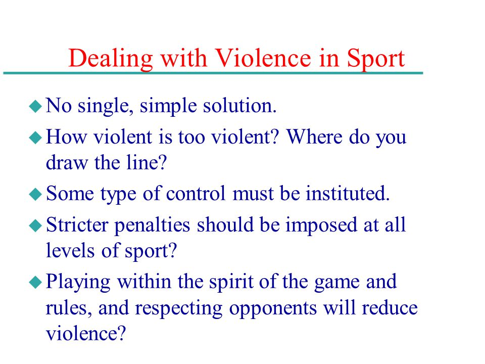 Dealing with Violence in Sport