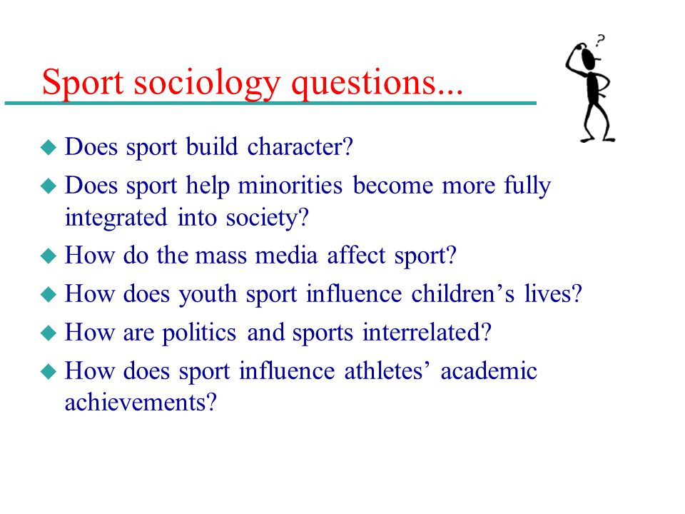 Sport sociology questions...