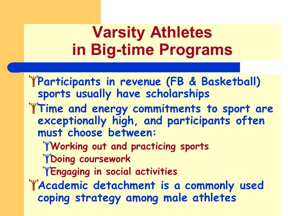 Varsity Athletes in Big-time Programs