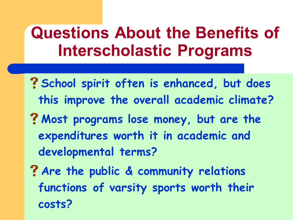 Questions About the Benefits of Interscholastic Programs