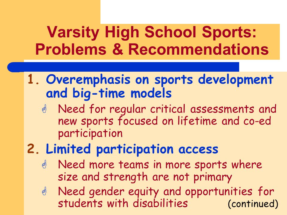 Varsity High School Sports: Problems & Recommendations