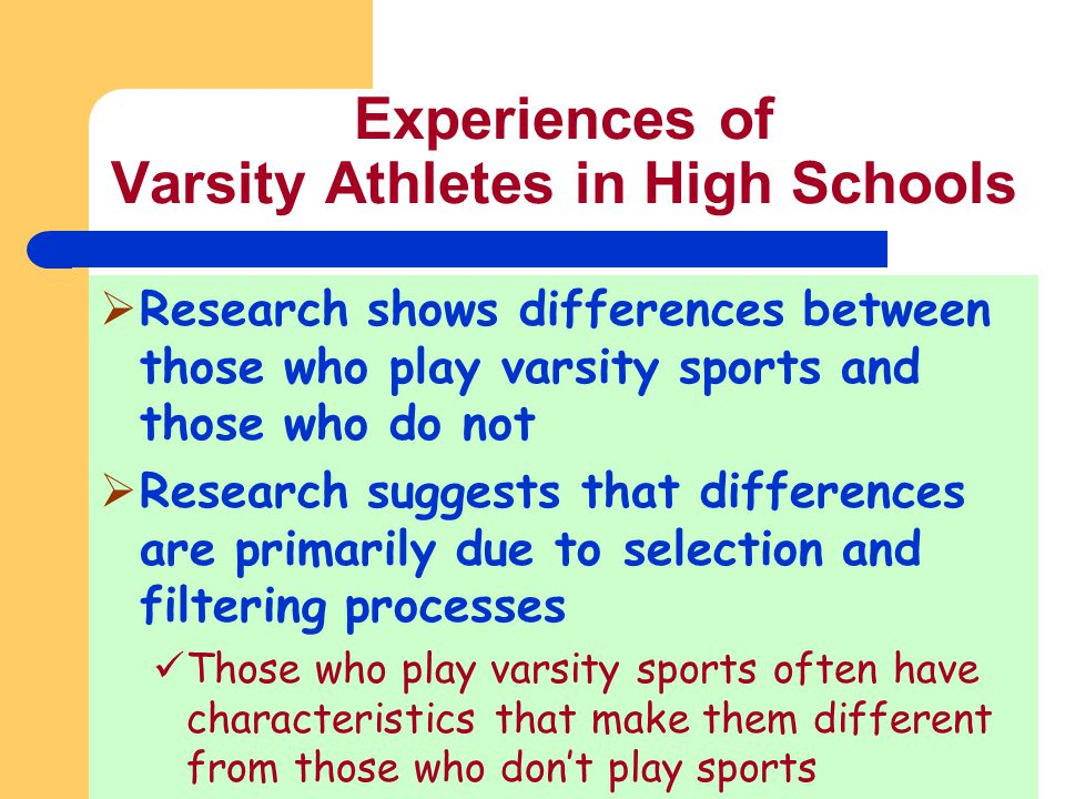 Experiences of Varsity Athletes in High Schools