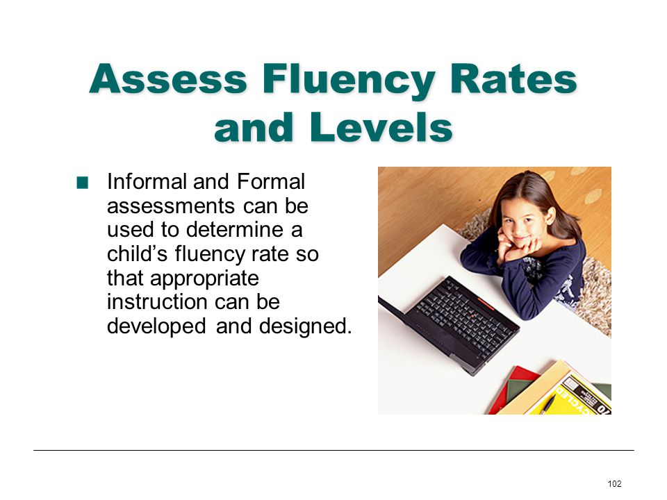 Assess Fluency Rates and Levels