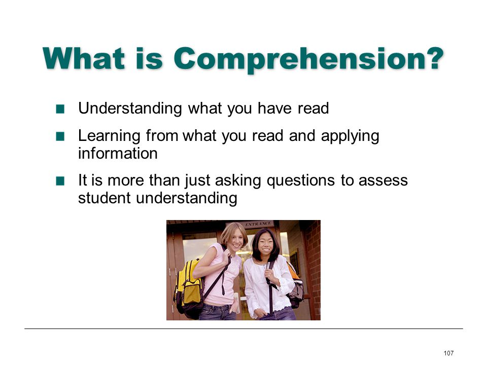 What is Comprehension Understanding what you have read
