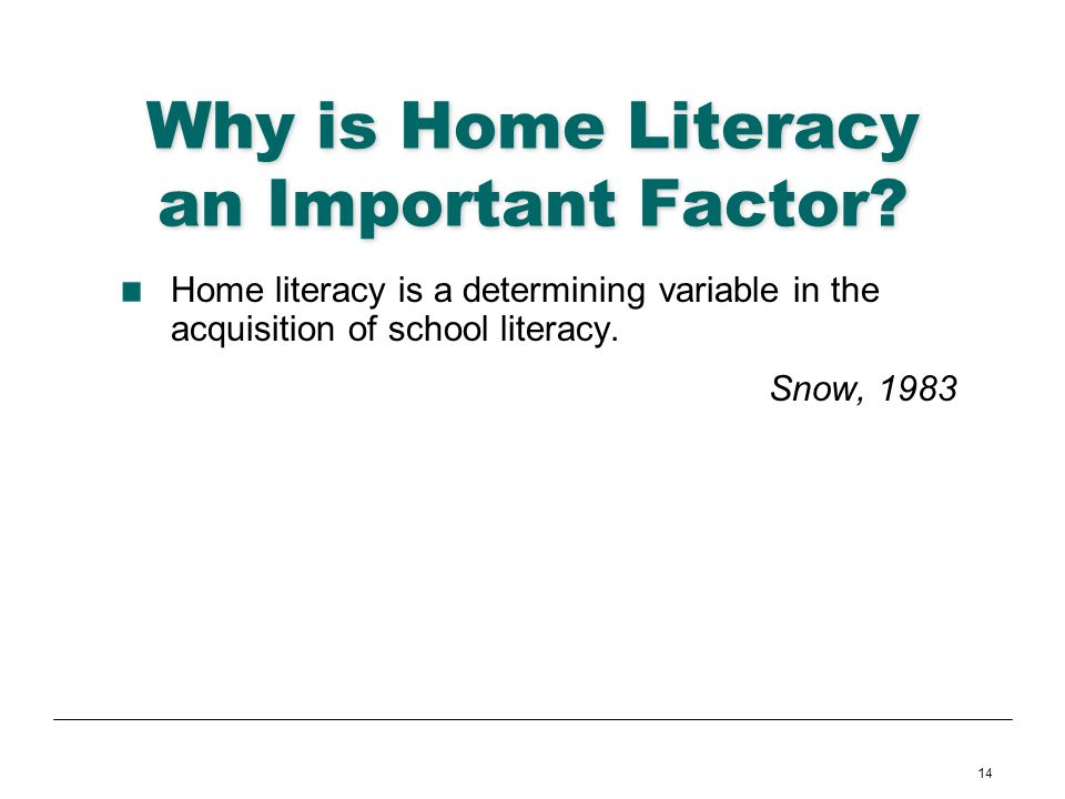 Why is Home Literacy an Important Factor