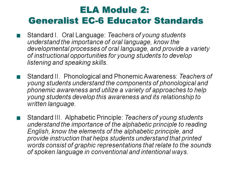 ELA Module 2: Generalist EC-6 Educator Standards