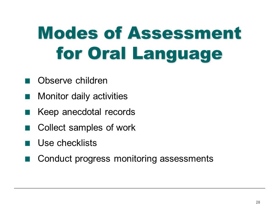 Modes of Assessment for Oral Language