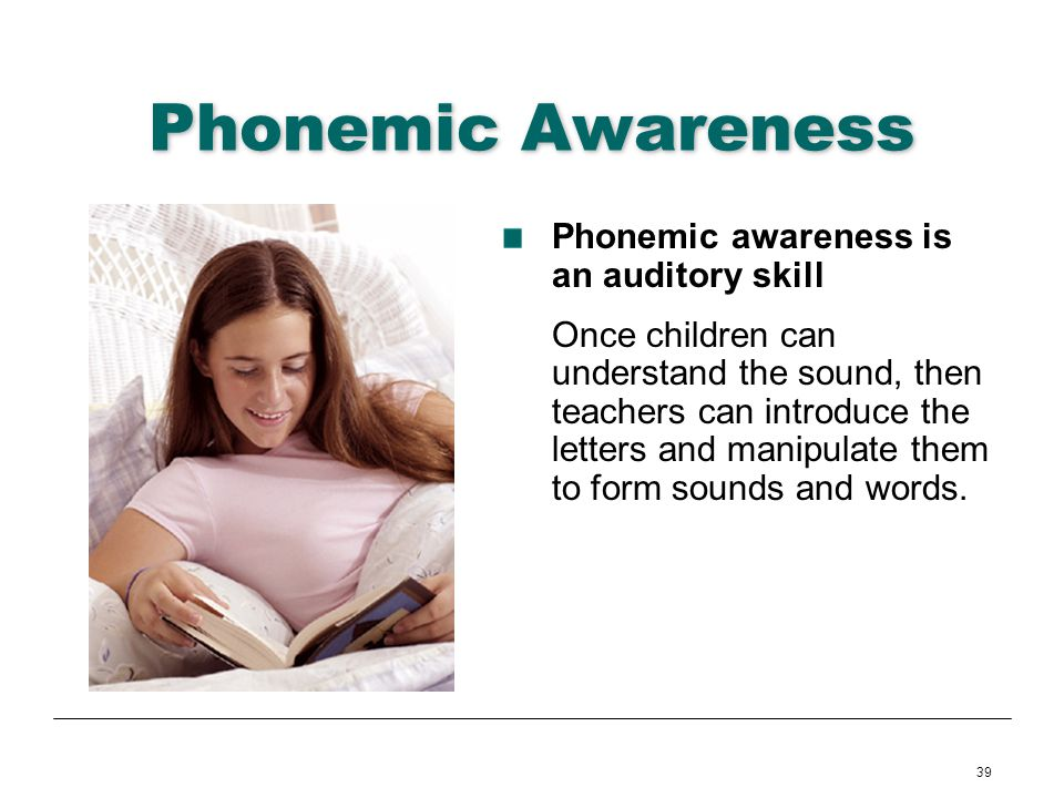Phonemic Awareness Phonemic awareness is an auditory skill
