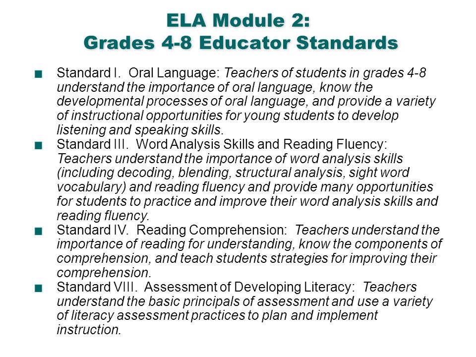 ELA Module 2: Grades 4-8 Educator Standards