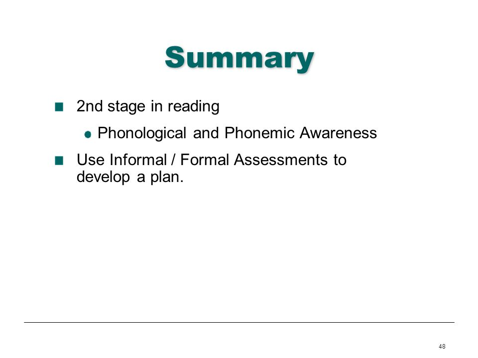 Summary 2nd stage in reading Phonological and Phonemic Awareness